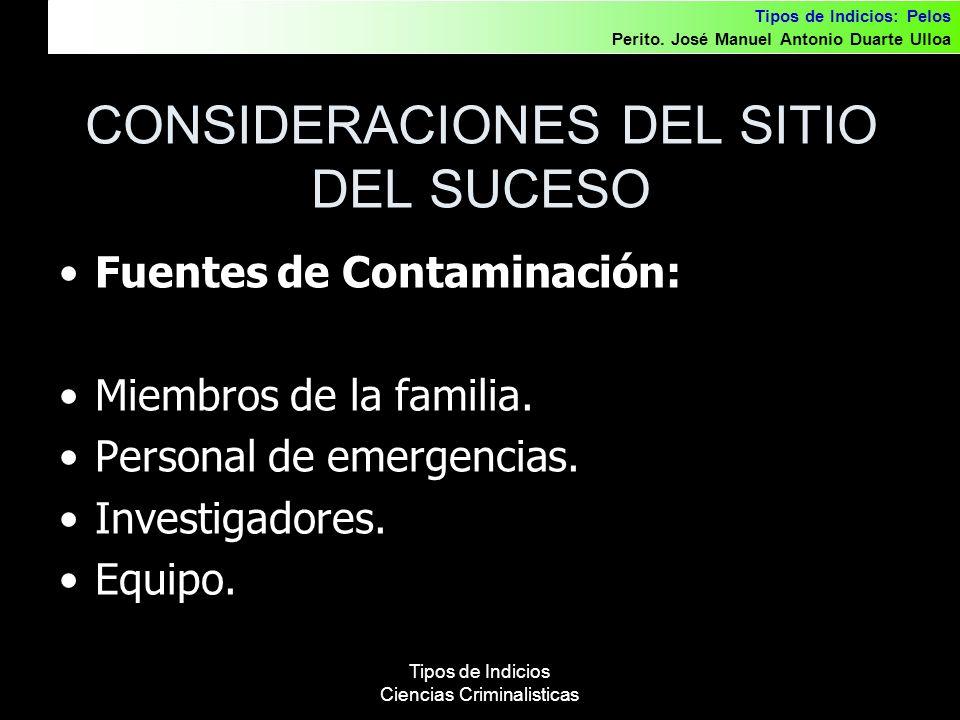 CONSIDERACIONES DEL SITIO DEL SUCESO