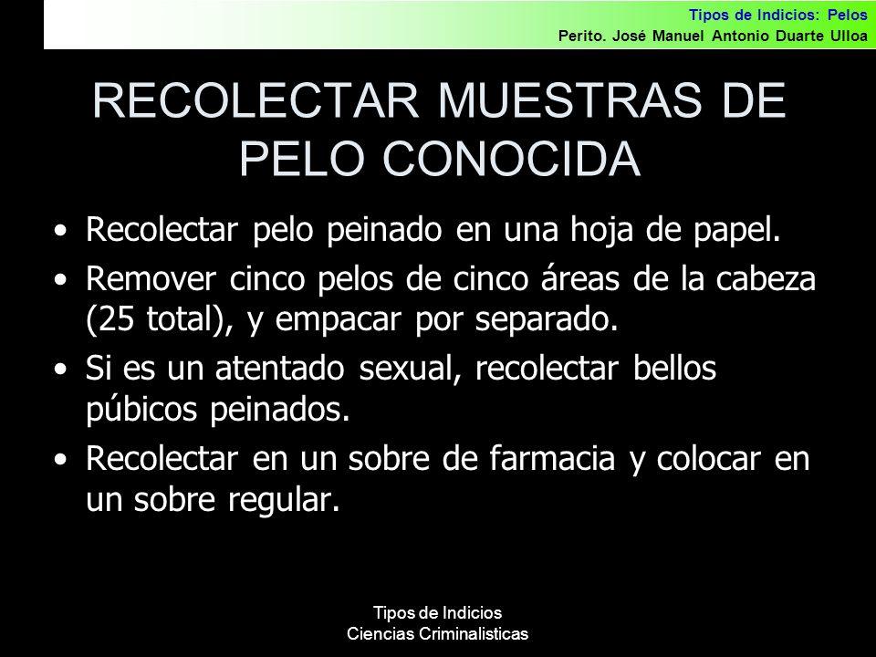 RECOLECTAR MUESTRAS DE PELO CONOCIDA