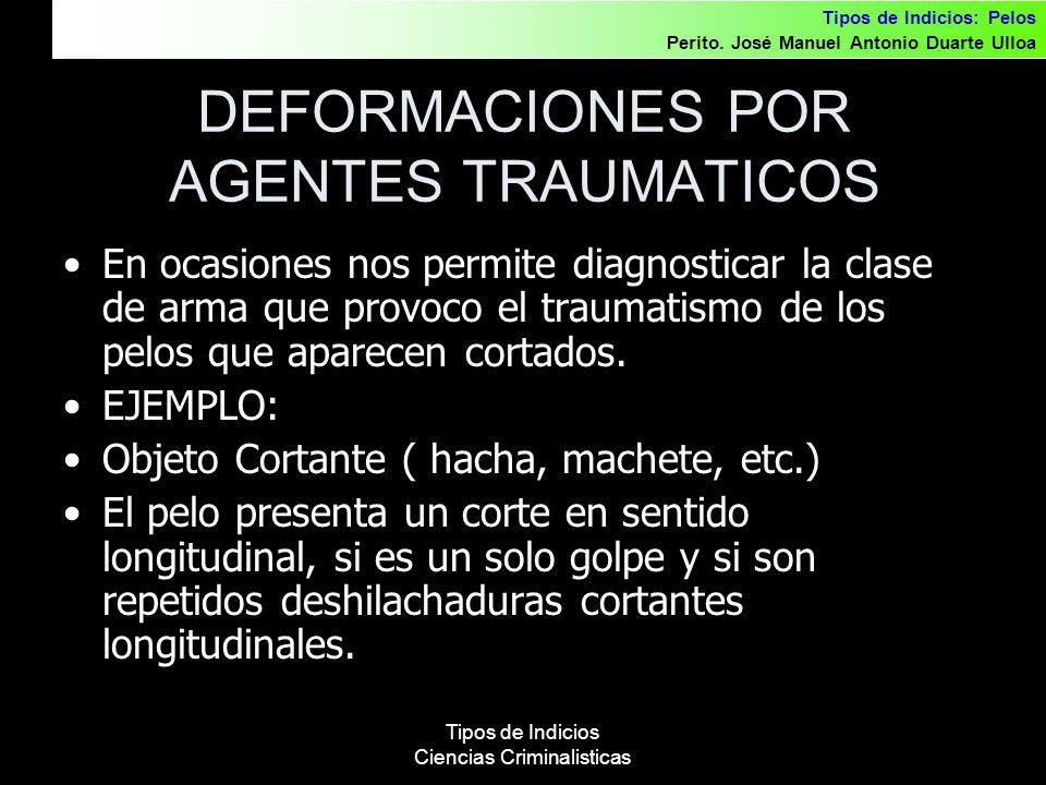 DEFORMACIONES POR AGENTES TRAUMATICOS
