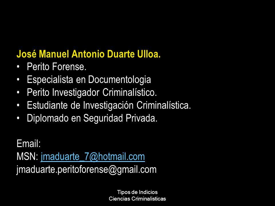 Tipos de Indicios Ciencias Criminalisticas