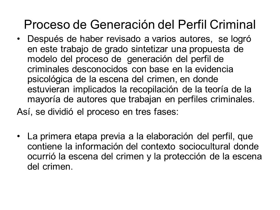Proceso de Generación del Perfil Criminal