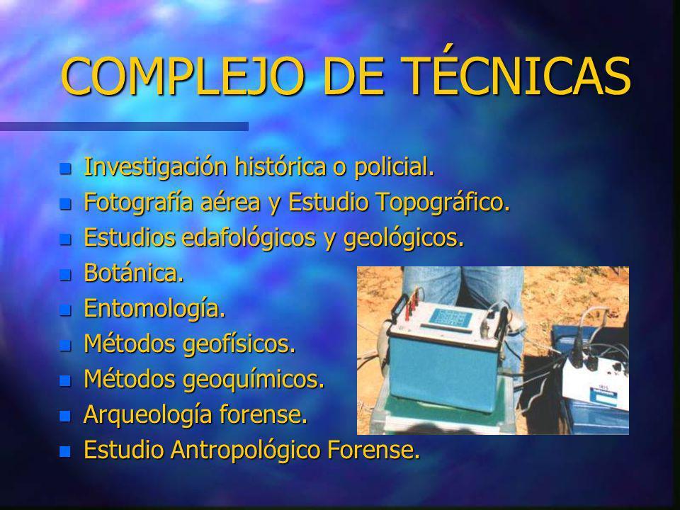 COMPLEJO DE TÉCNICAS Investigación histórica o policial.
