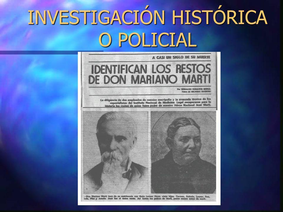 INVESTIGACIÓN HISTÓRICA O POLICIAL