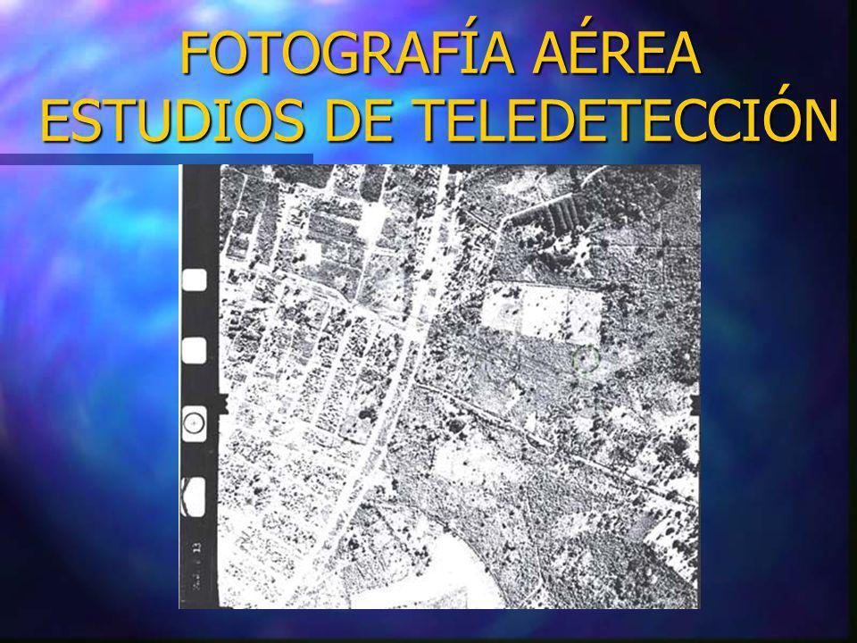 FOTOGRAFÍA AÉREA ESTUDIOS DE TELEDETECCIÓN