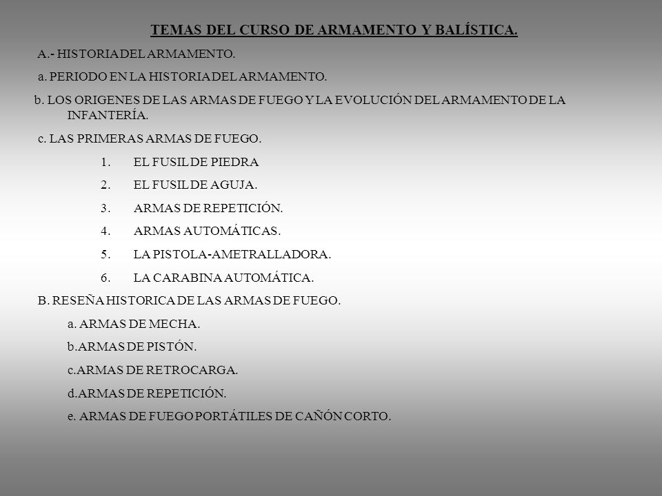 TEMAS DEL CURSO DE ARMAMENTO Y BALÍSTICA.