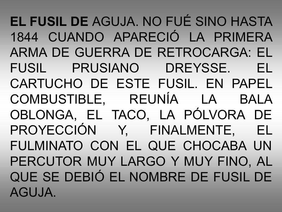 EL FUSIL DE AGUJA.