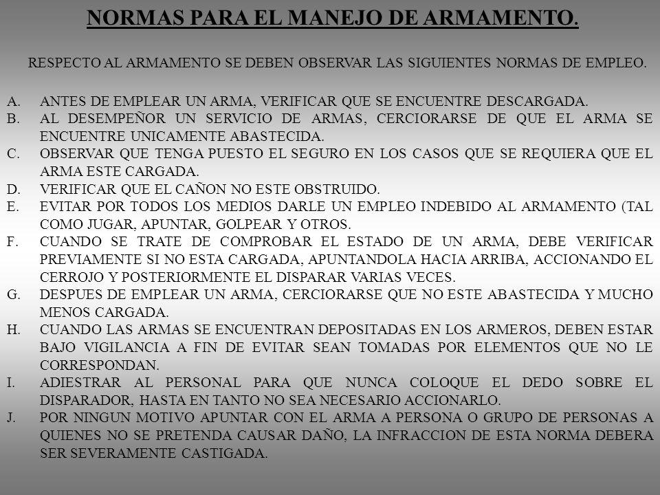 NORMAS PARA EL MANEJO DE ARMAMENTO.