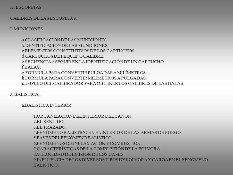 CALIBRES DE LAS ESCOPETAS. I. MUNICIONES.