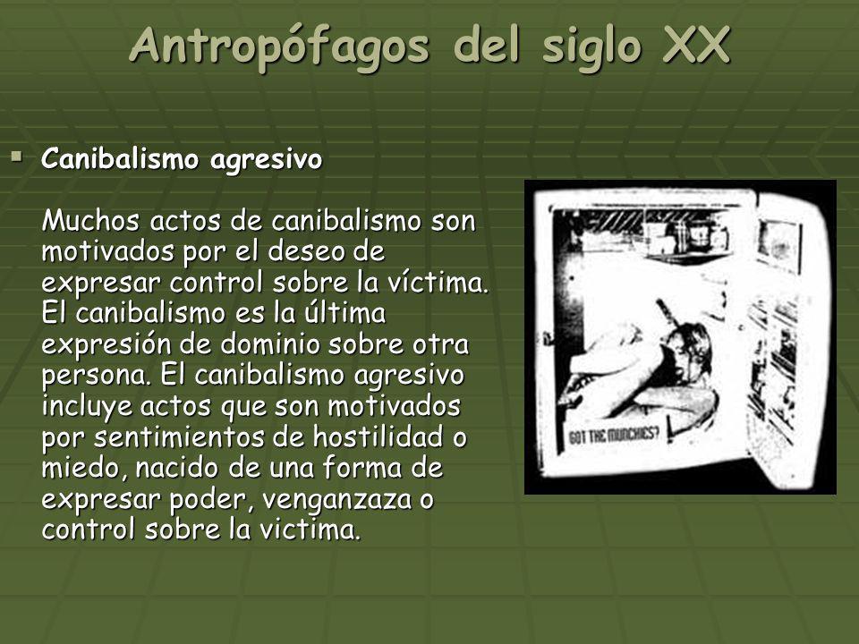 Antropófagos del siglo XX