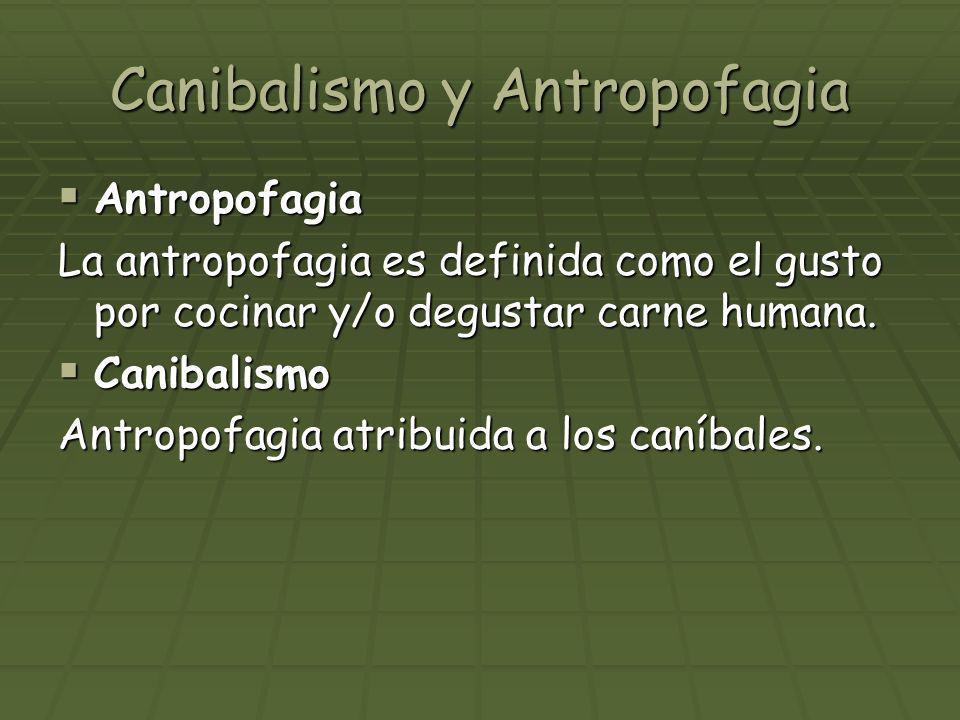 Canibalismo y Antropofagia