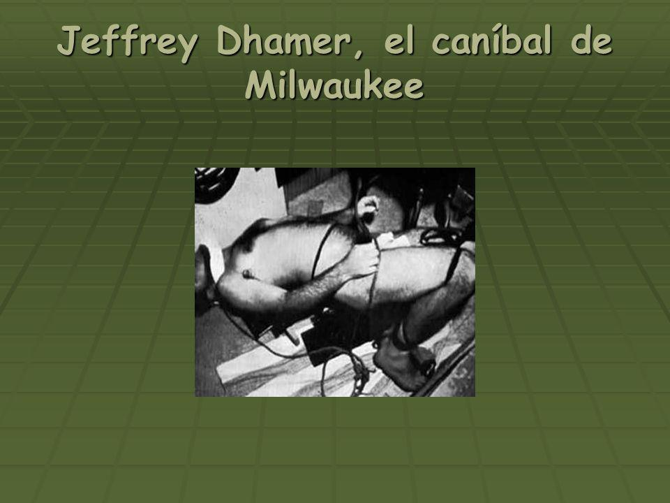Jeffrey Dhamer, el caníbal de Milwaukee