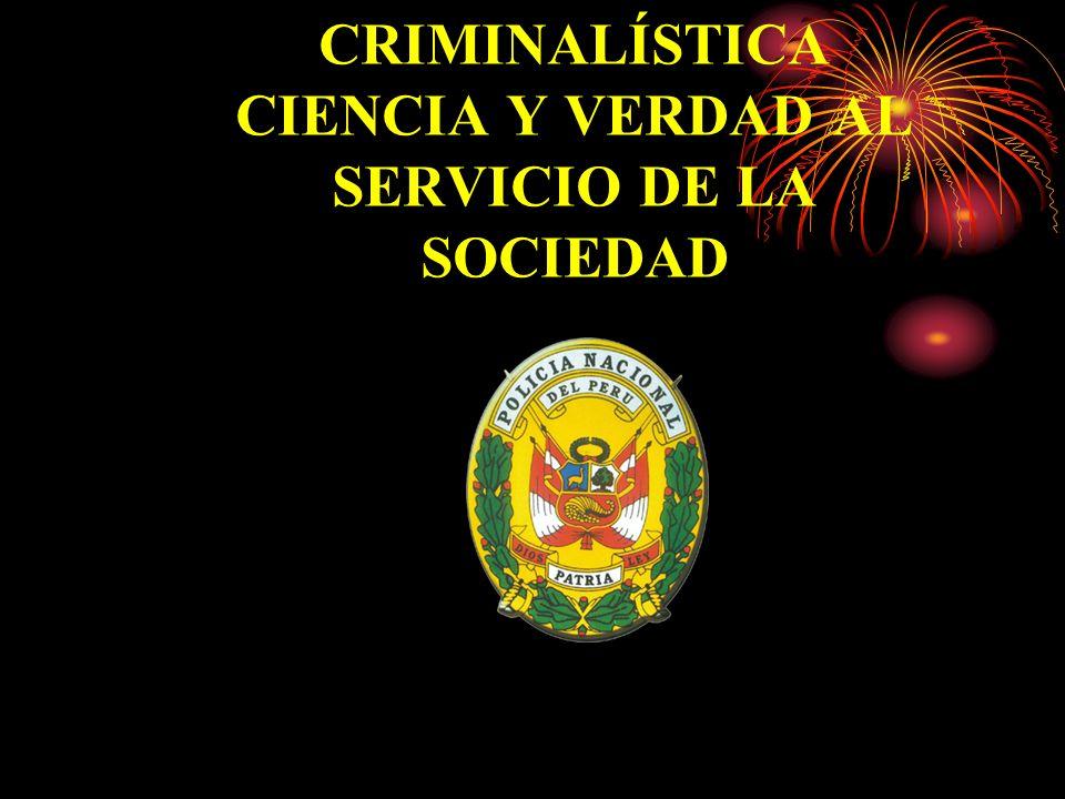 CRIMINALÍSTICA CIENCIA Y VERDAD AL SERVICIO DE LA SOCIEDAD