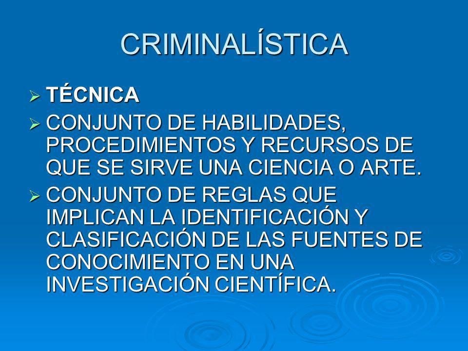 CRIMINALÍSTICA TÉCNICA