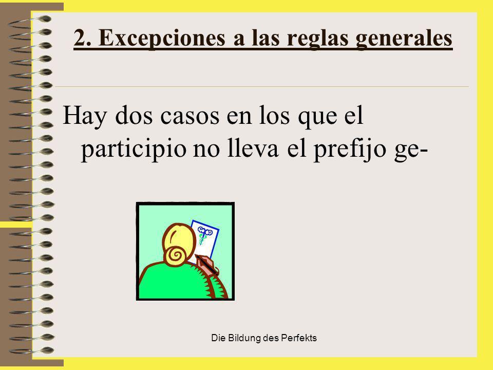 2. Excepciones a las reglas generales