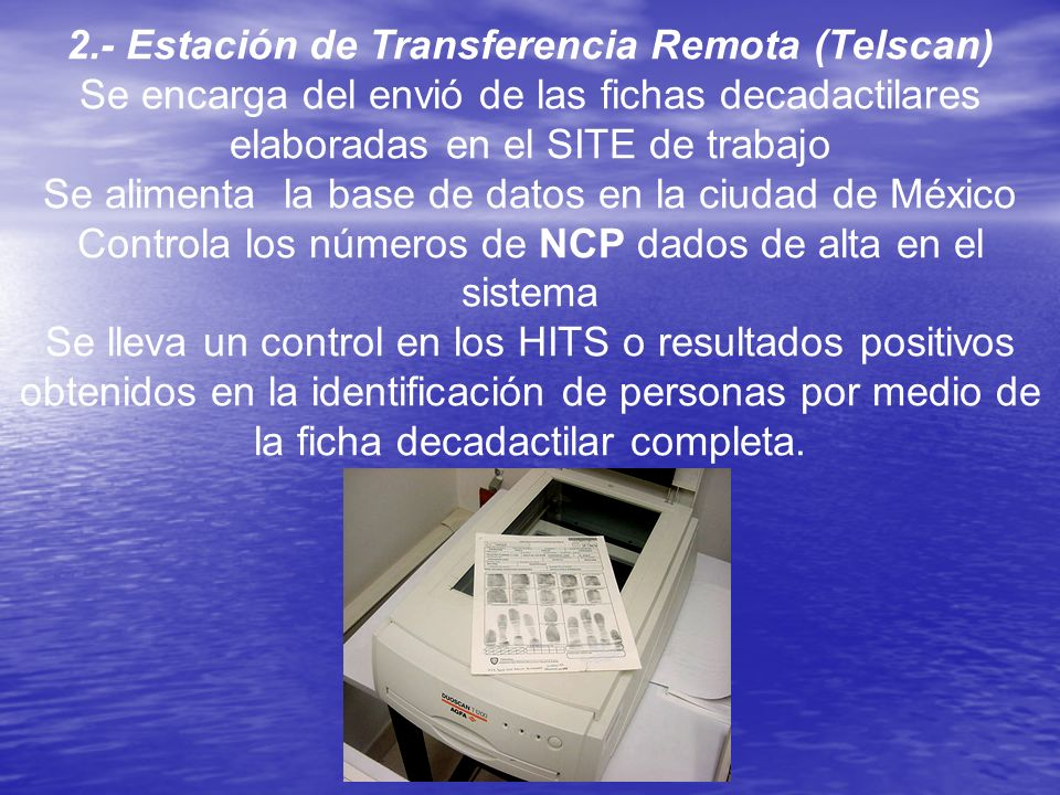 2.- Estación de Transferencia Remota (Telscan)