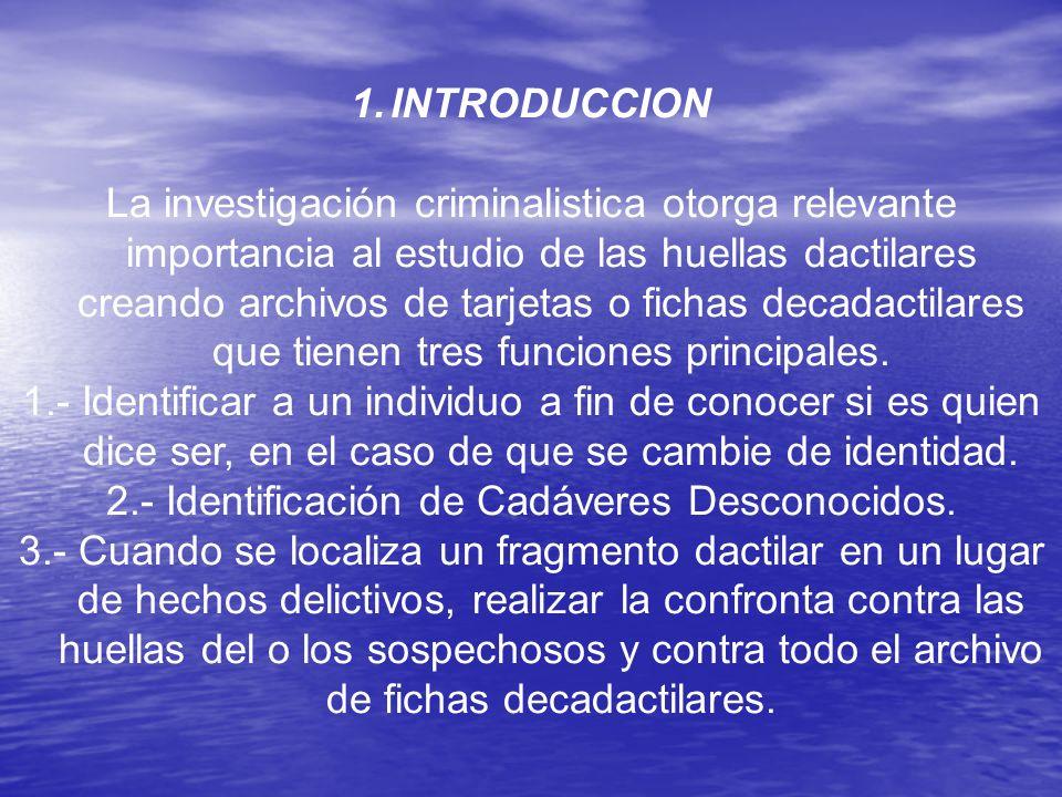 2.- Identificación de Cadáveres Desconocidos.