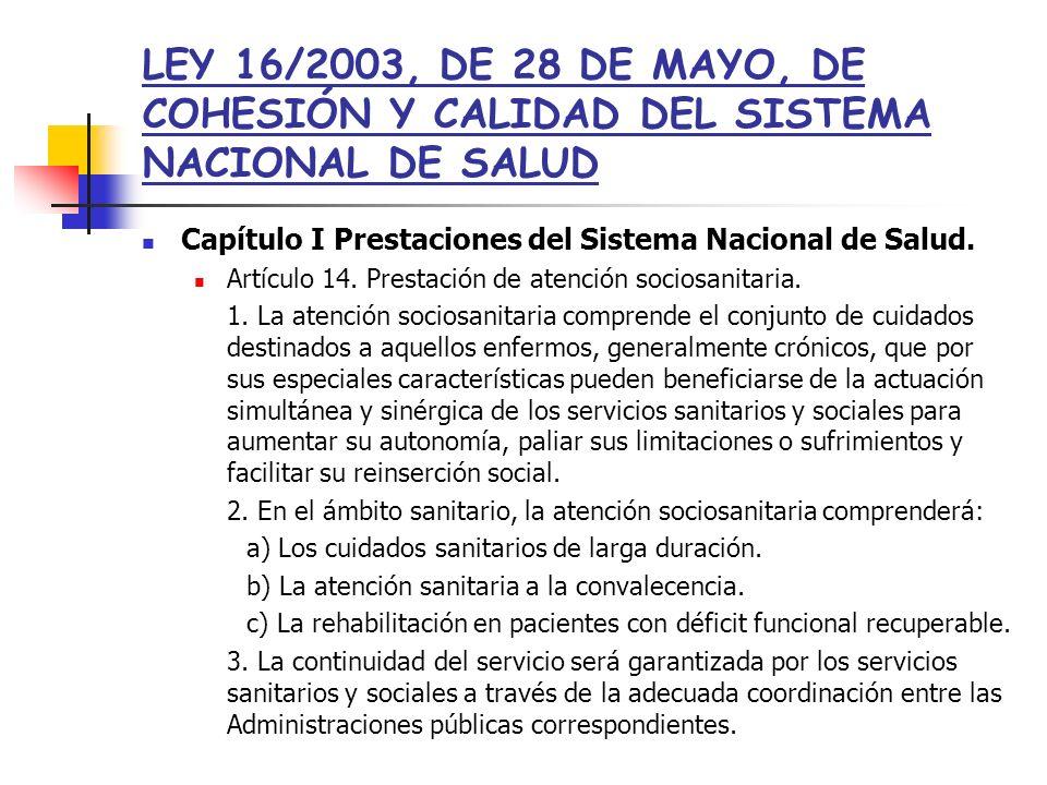 LEY 16/2003, DE 28 DE MAYO, DE COHESIÓN Y CALIDAD DEL SISTEMA NACIONAL DE SALUD