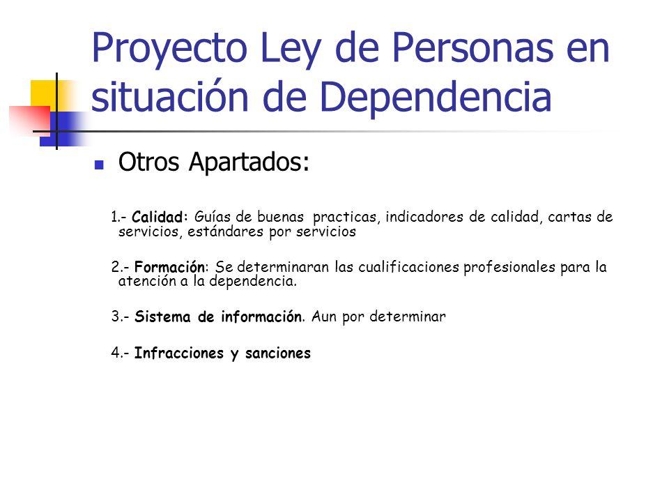 Proyecto Ley de Personas en situación de Dependencia