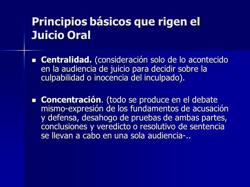 Principios básicos que rigen el Juicio Oral