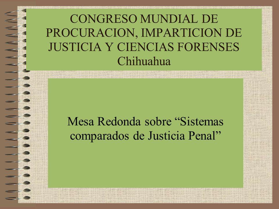 Mesa Redonda sobre Sistemas comparados de Justicia Penal