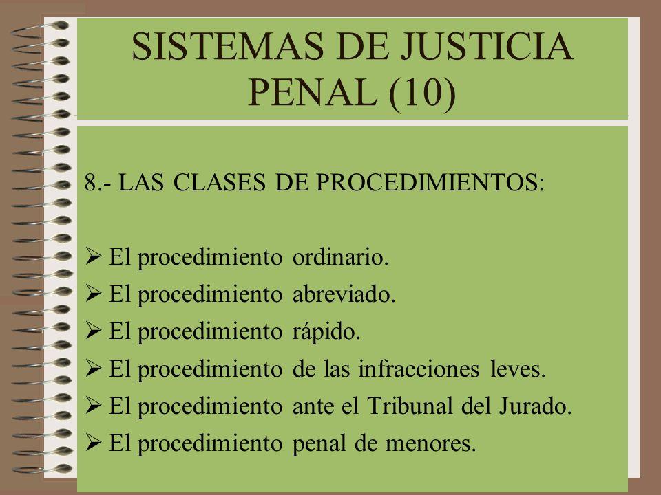 SISTEMAS DE JUSTICIA PENAL (10)