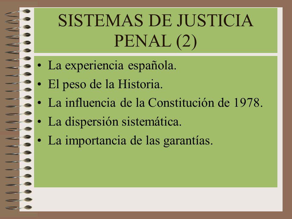 SISTEMAS DE JUSTICIA PENAL (2)
