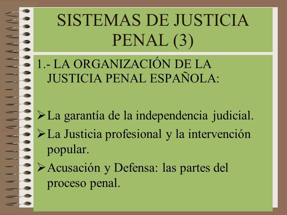 SISTEMAS DE JUSTICIA PENAL (3)