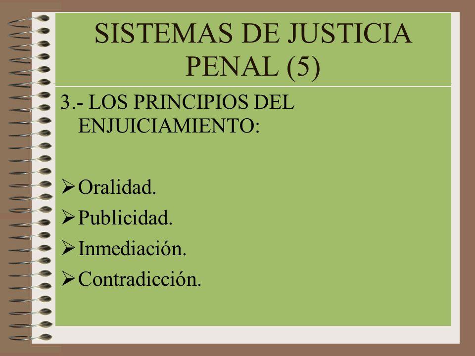 SISTEMAS DE JUSTICIA PENAL (5)