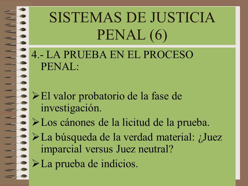 SISTEMAS DE JUSTICIA PENAL (6)