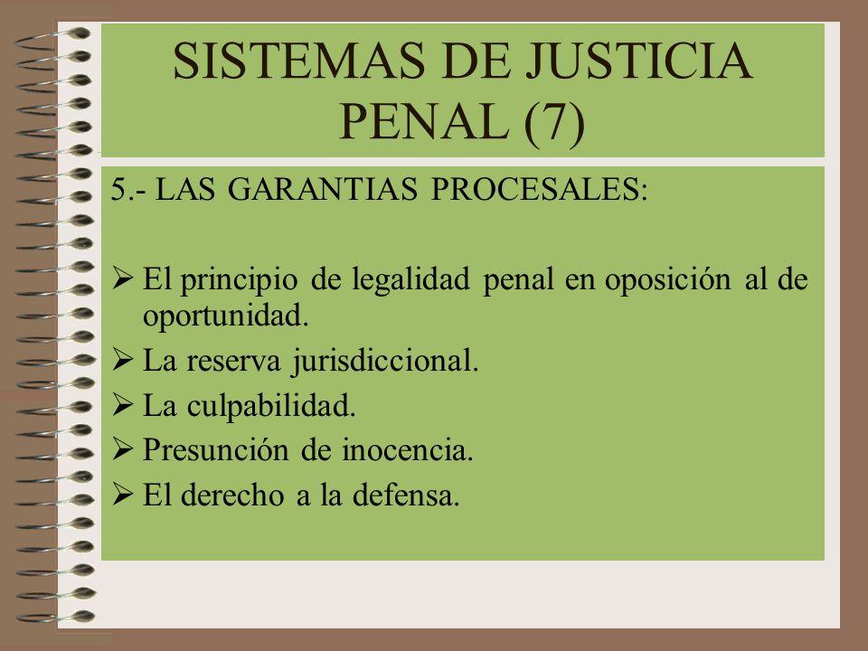 SISTEMAS DE JUSTICIA PENAL (7)