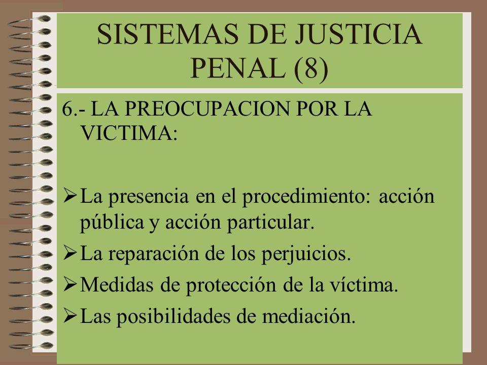 SISTEMAS DE JUSTICIA PENAL (8)