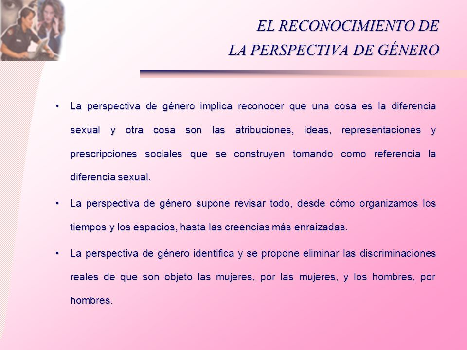 EL RECONOCIMIENTO DE LA PERSPECTIVA DE GÉNERO