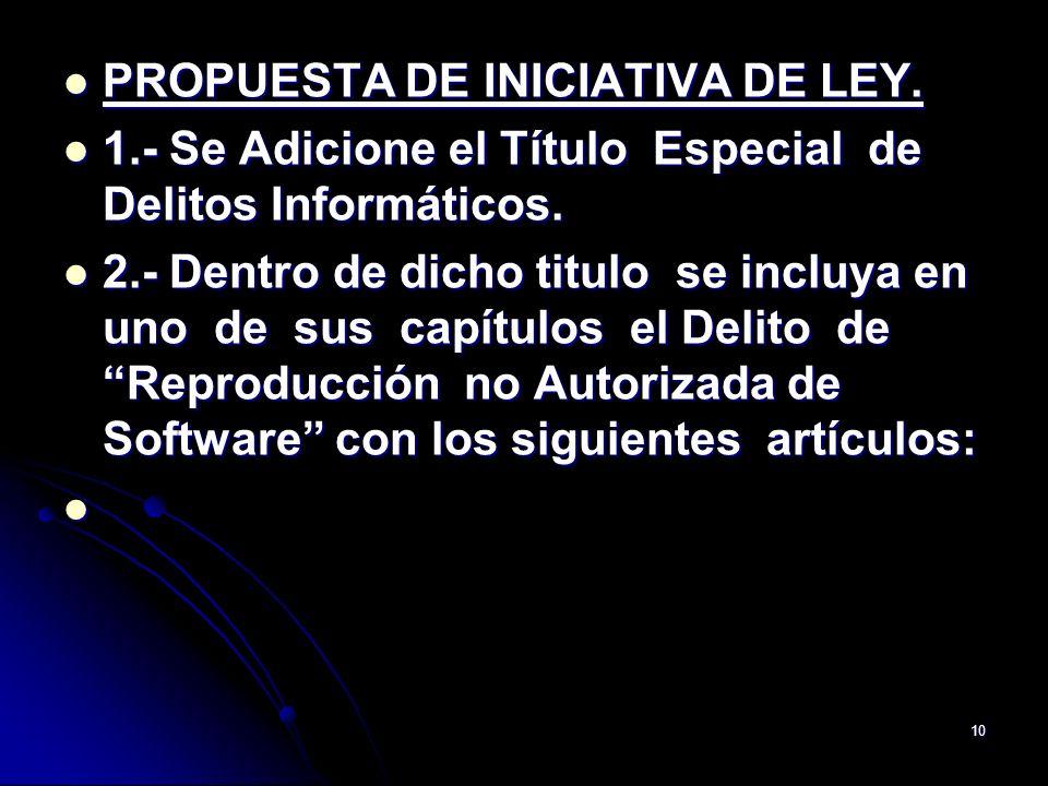 PROPUESTA DE INICIATIVA DE LEY.