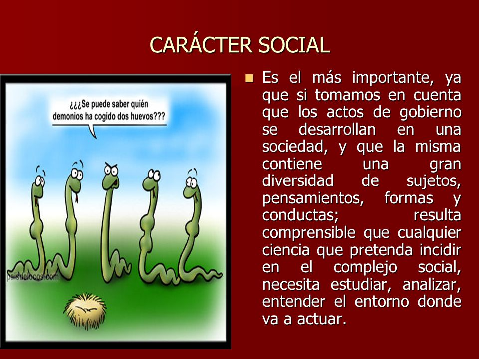 CARÁCTER SOCIAL