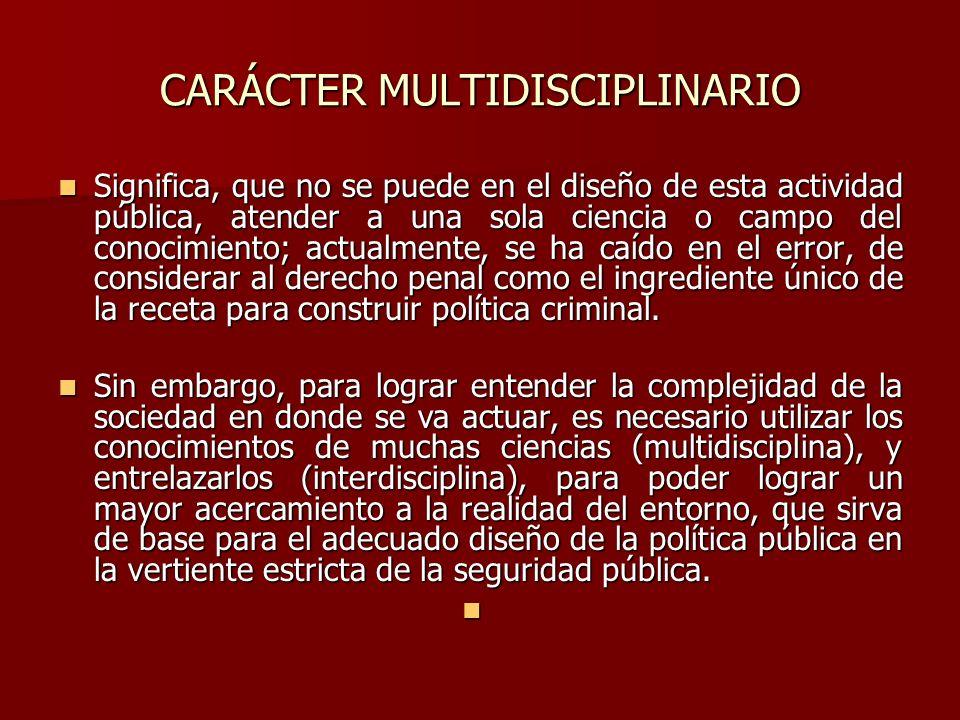 CARÁCTER MULTIDISCIPLINARIO