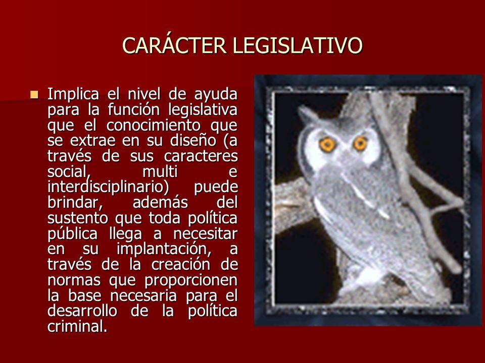 CARÁCTER LEGISLATIVO