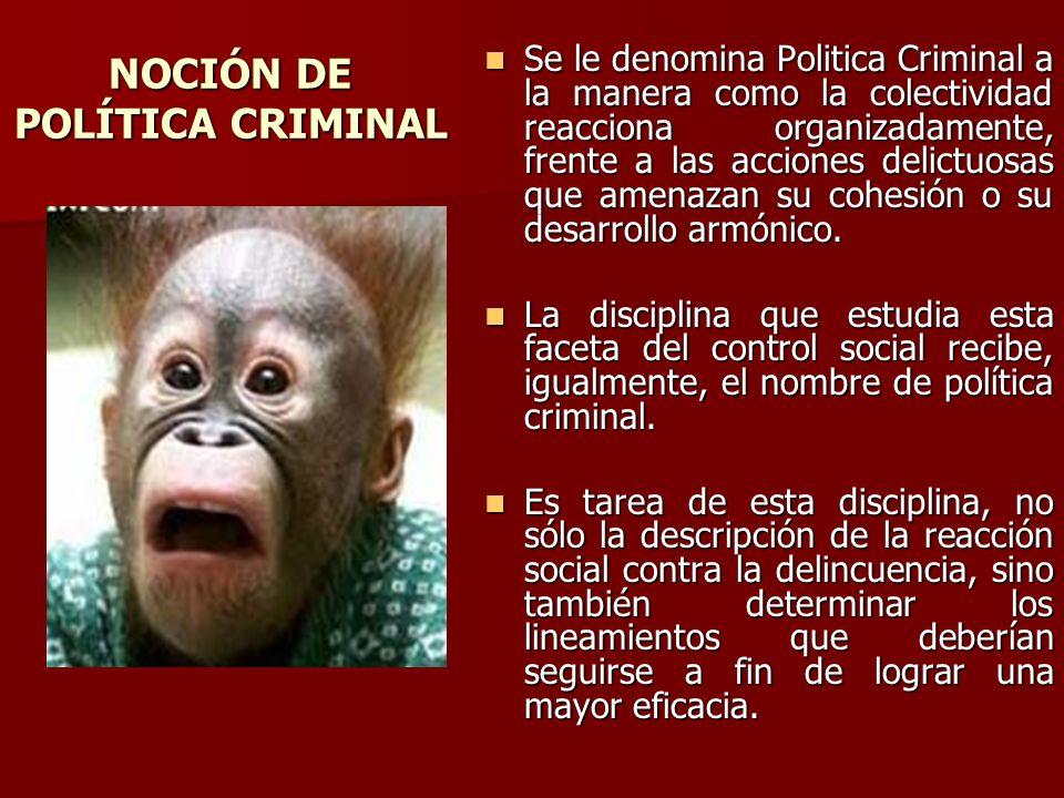NOCIÓN DE POLÍTICA CRIMINAL