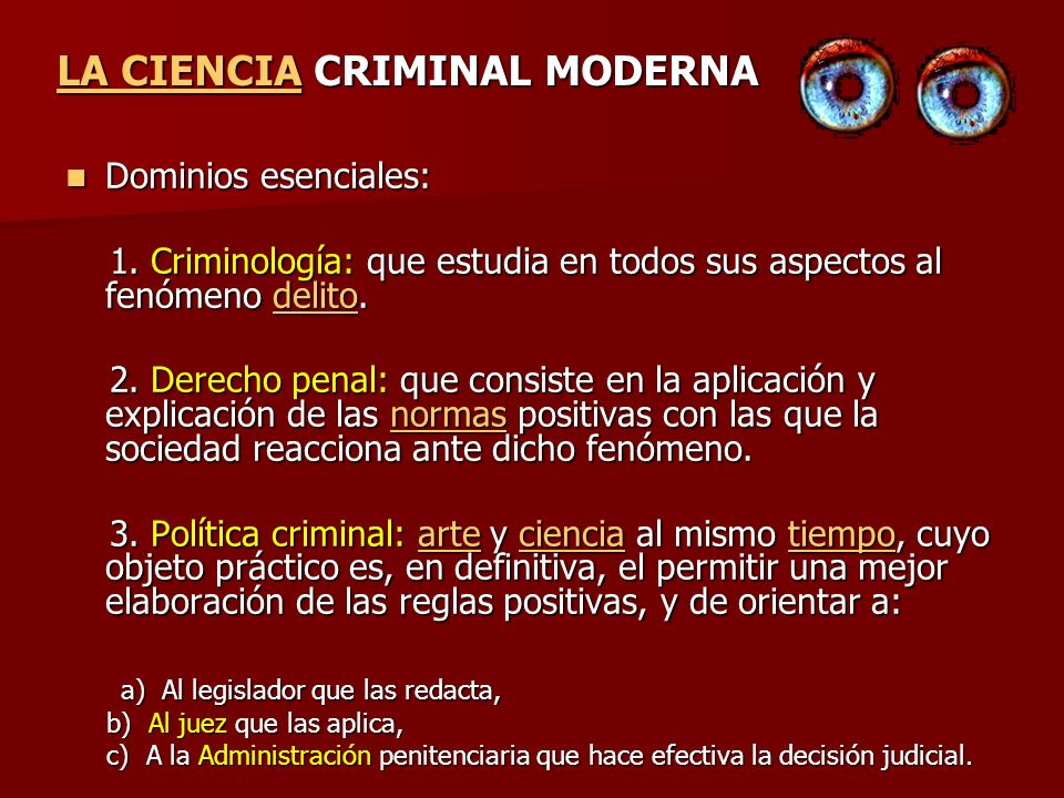LA CIENCIA CRIMINAL MODERNA