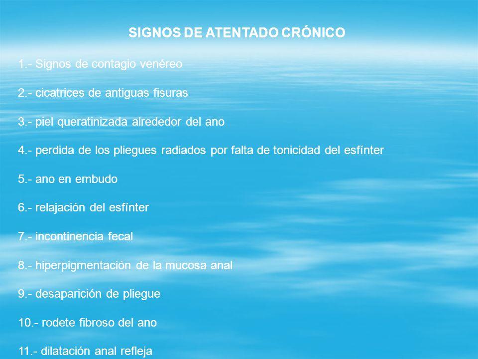 SIGNOS DE ATENTADO CRÓNICO