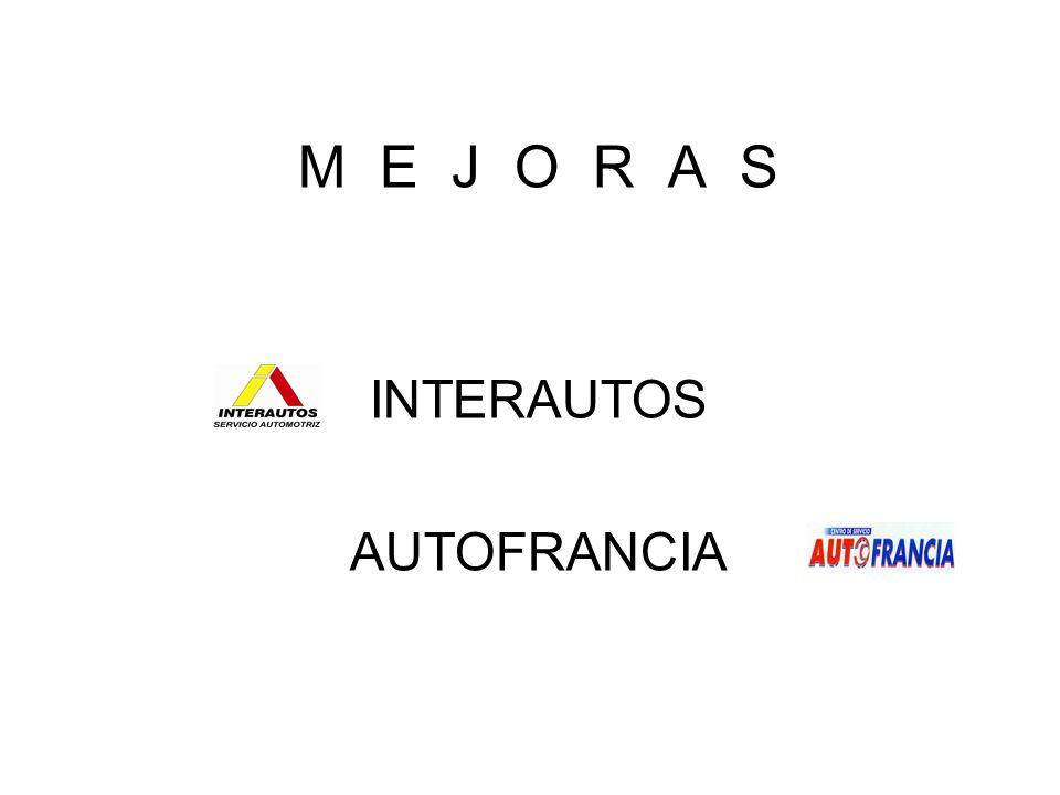 M E J O R A S INTERAUTOS AUTOFRANCIA