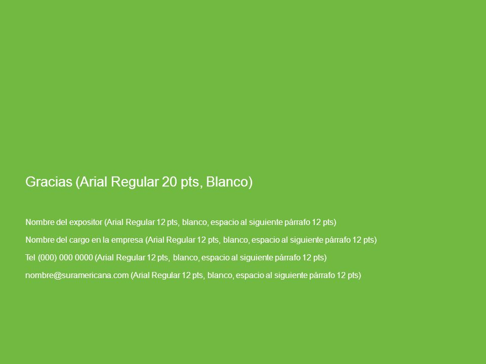Gracias (Arial Regular 20 pts, Blanco)