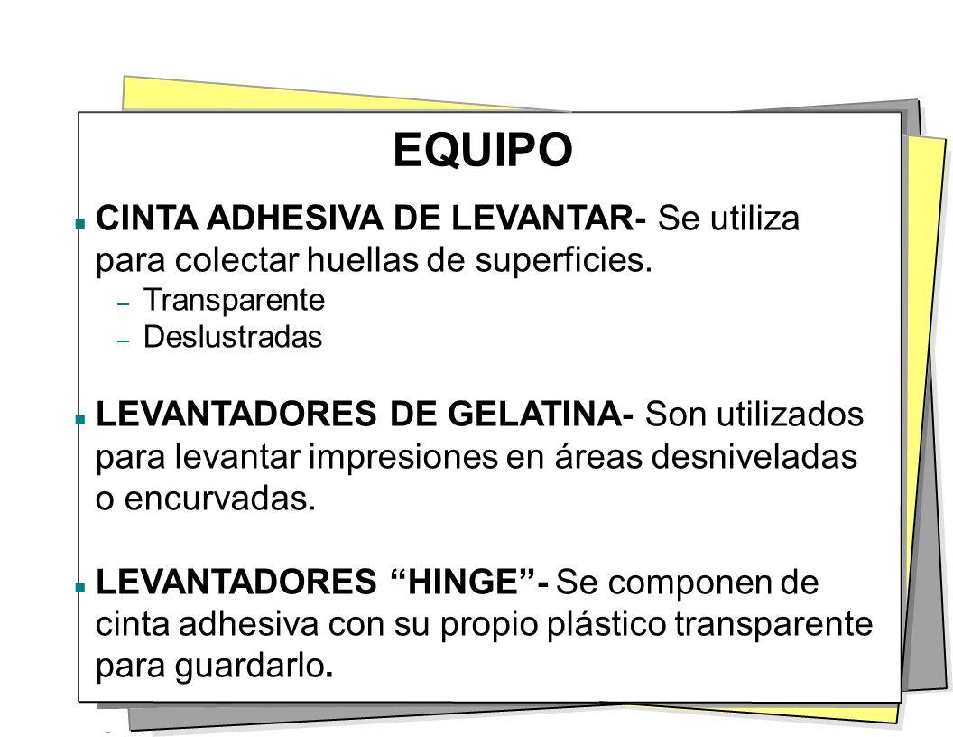 EQUIPO CINTA ADHESIVA DE LEVANTAR- Se utiliza para colectar huellas de superficies. Transparente. Deslustradas.
