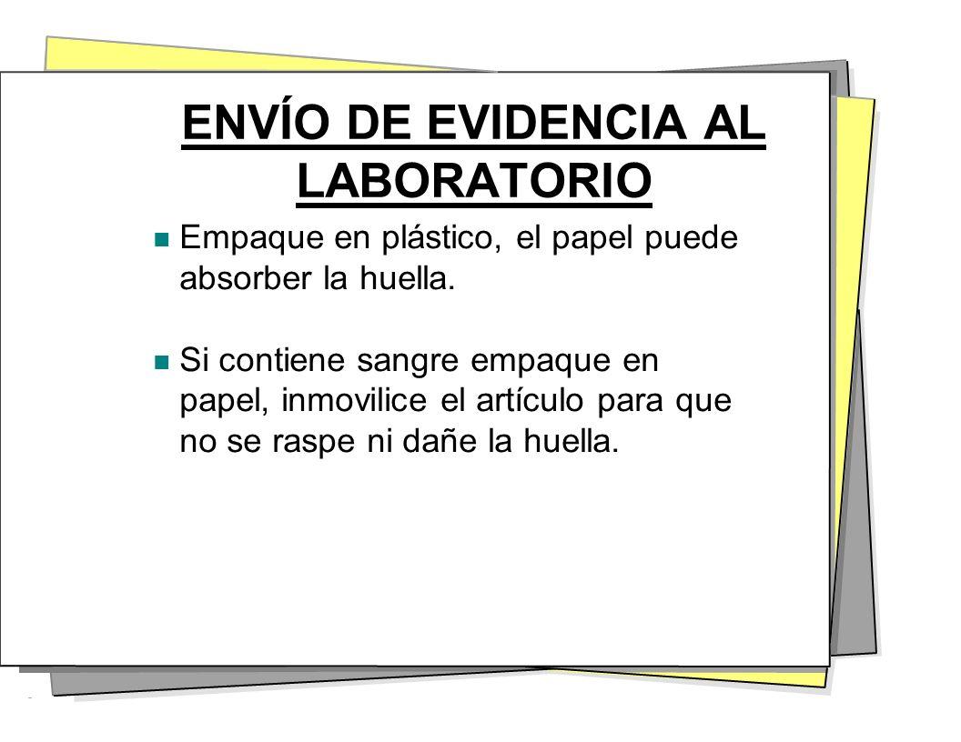ENVÍO DE EVIDENCIA AL LABORATORIO
