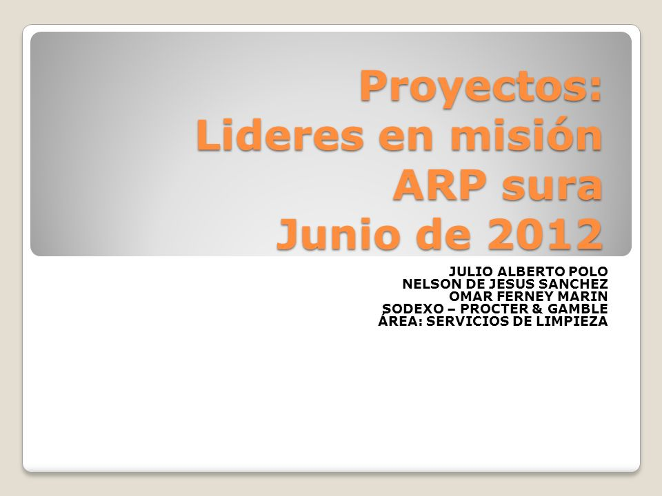 Proyectos: Lideres en misión ARP sura Junio de 2012