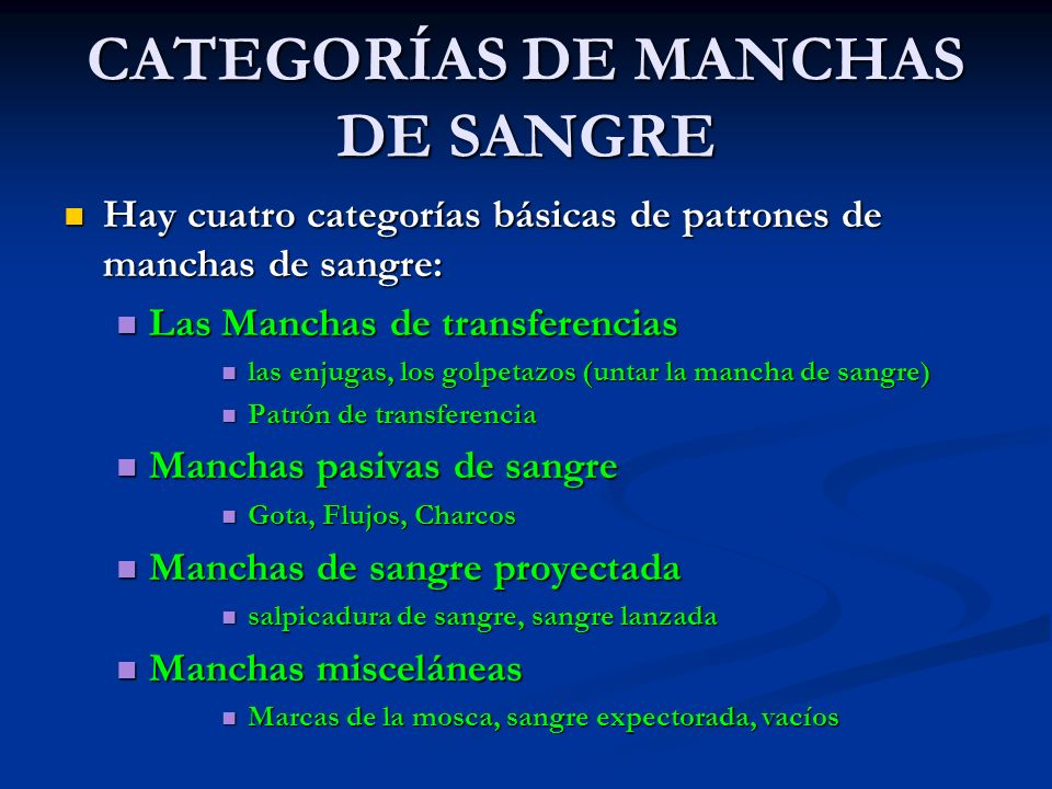 CATEGORÍAS DE MANCHAS DE SANGRE