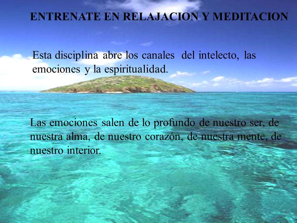 ENTRENATE EN RELAJACION Y MEDITACION