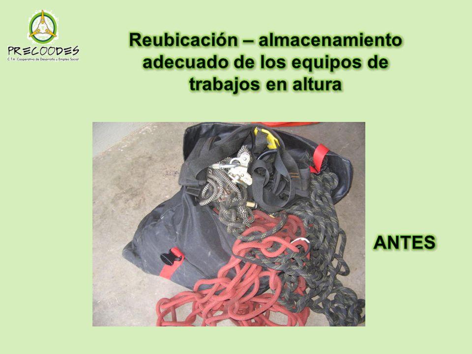 Reubicación – almacenamiento adecuado de los equipos de trabajos en altura