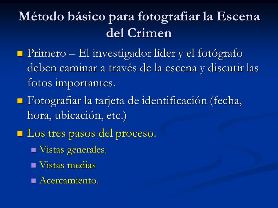 Método básico para fotografiar la Escena del Crimen