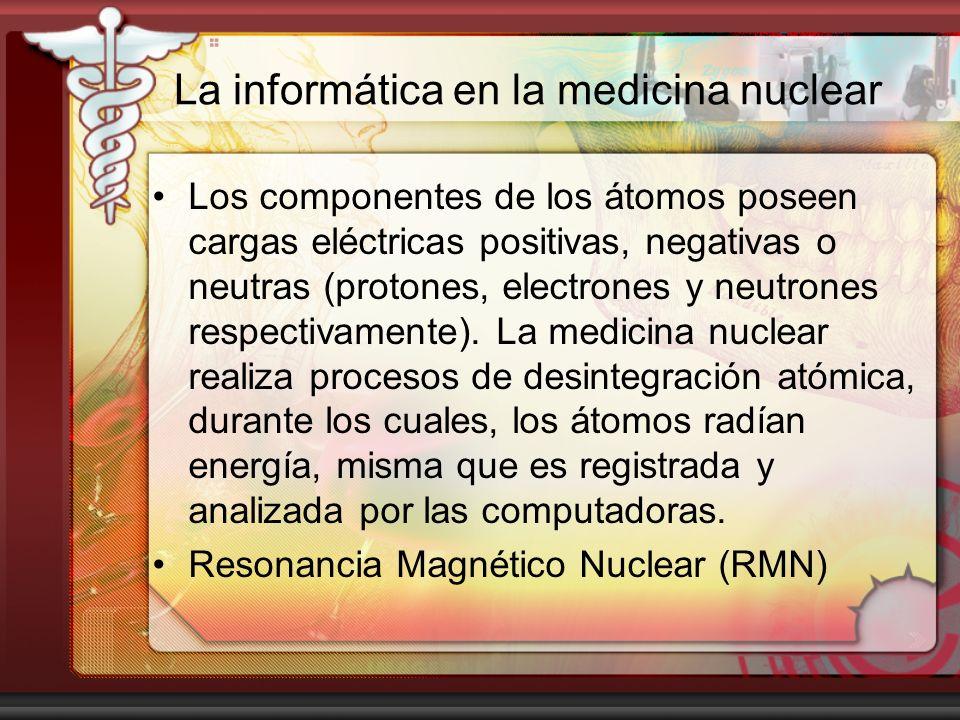La informática en la medicina nuclear