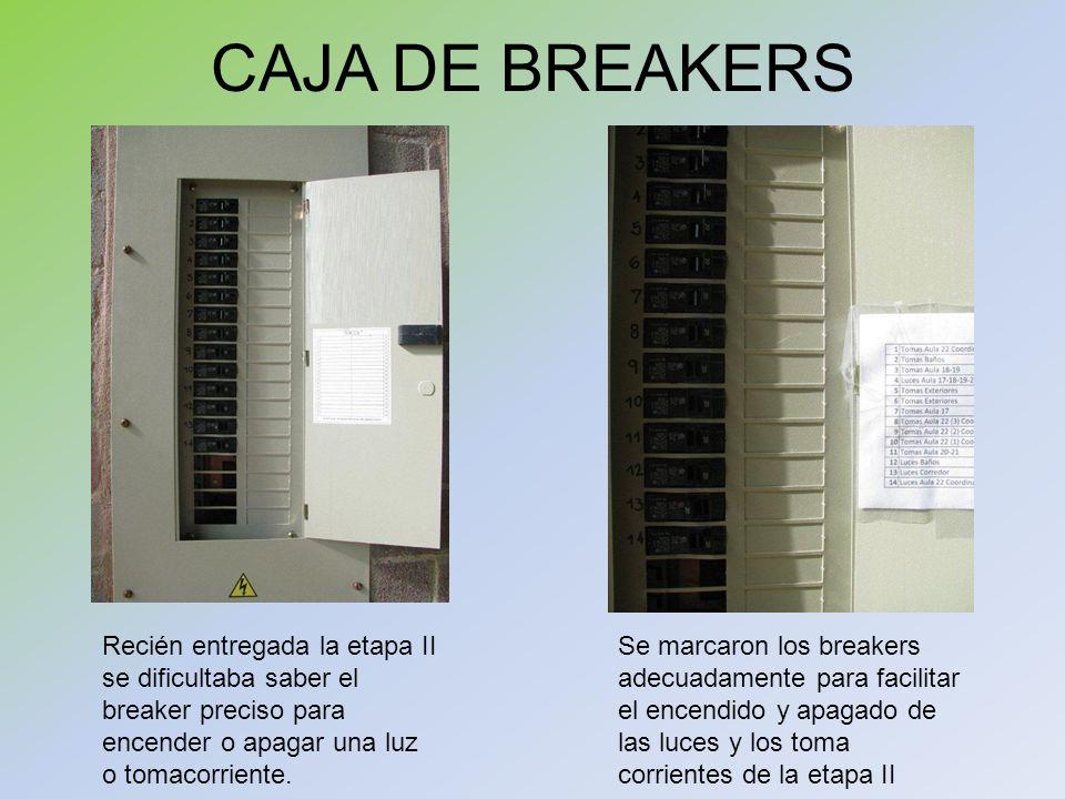 CAJA DE BREAKERS Recién entregada la etapa II se dificultaba saber el breaker preciso para encender o apagar una luz o tomacorriente.